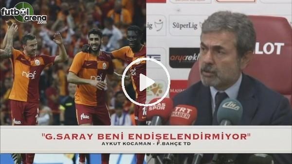 Aykut Kocaman'dan Galatasaray itirafı