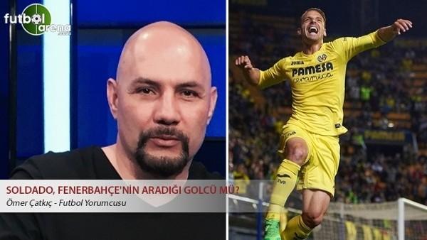Soldado, Fenerbahçe'nin aradığı golcü mü?