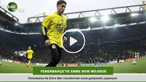 Fenerbahçe'ye Emre Mor müjdesi
