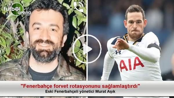 """Murat Aşık: """"Fenerbahçe forvet rotasyonunu sağlamlaştırdı"""""""