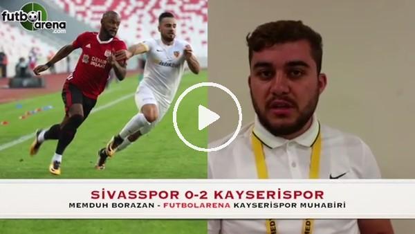 """""""Kayserispor güzel bir futbol sergiledi"""""""