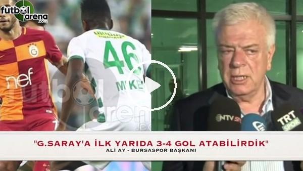 """Ali Ay: """"Galatasaray'a 3-4 gol atabilirdik"""""""
