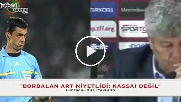 """Lucescu: """"Borbalan art niyetli değil"""""""