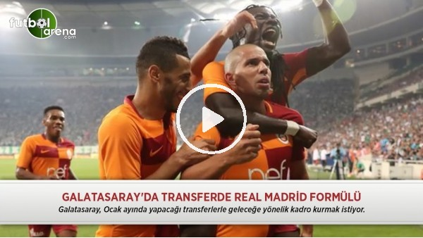Galatasaray'da transferde Real Madrid formülü