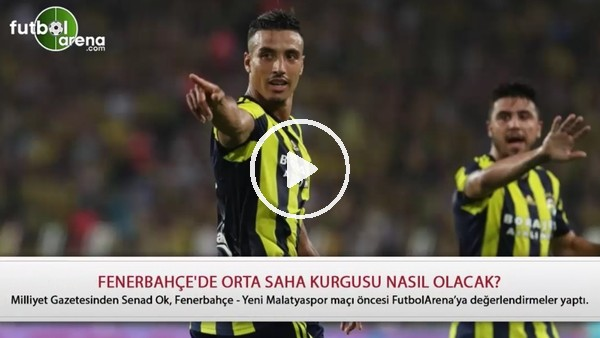 Fenerbahçe'de orta saha kurgusu nasıl olacak?