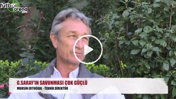 """""""Galatasaray'ın savunması çok güçlü"""""""