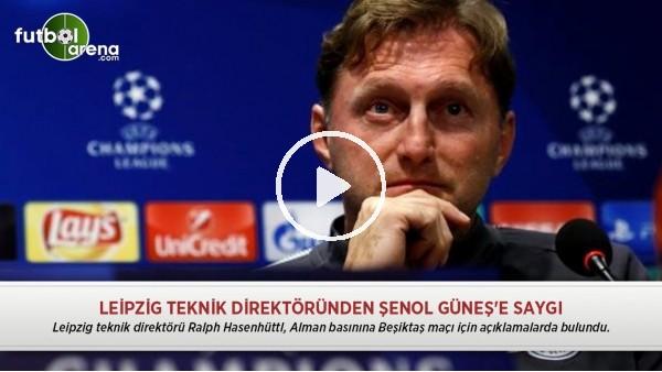 Leipzig teknik direktöründen Şenol Güneş'e saygı