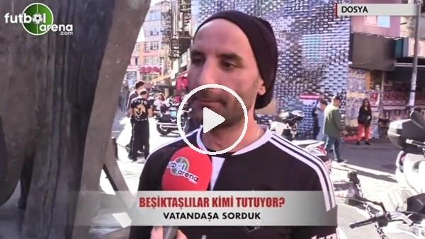 Beşiktaşlı taraftarların derbi temennileri