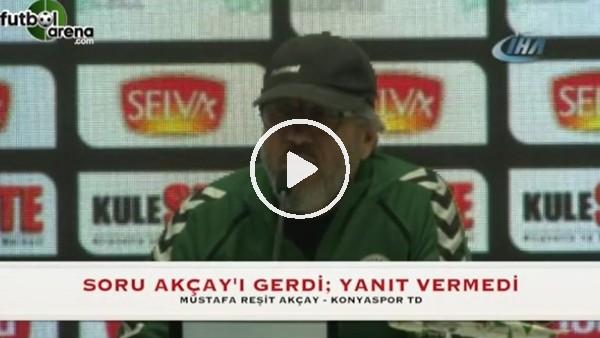 Mustafa Reşit Akçay'ı sinirlendiren soru