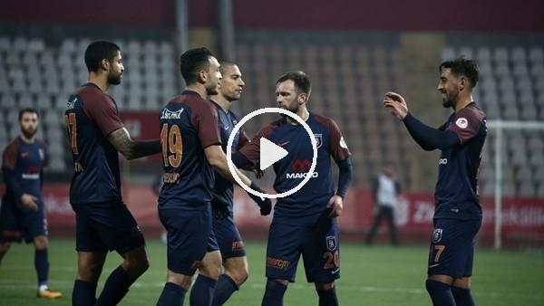Kahramanmaraşspor 1-3 Başakşehir (Maç özeti ve golleri)