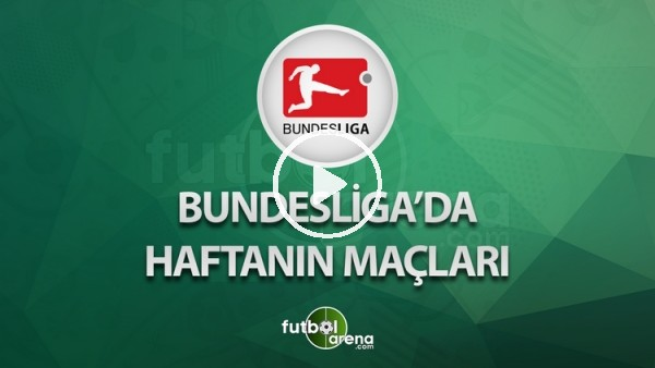 Almanya Ligi'nde 12. haftanın maçları