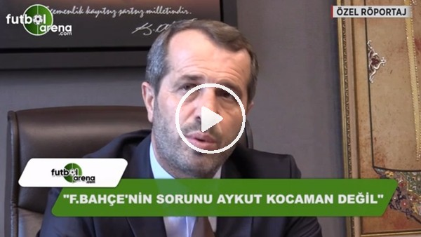 """Saffet Sancaklı: """"Fenerbahçe'nin sorunu Aykut Kocaman değil"""""""
