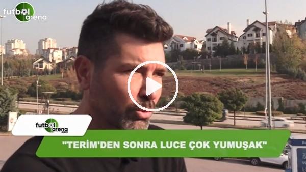 """""""Fatih Terim'den sonra Lucescu tercihi yanlış"""""""