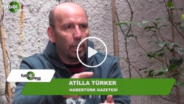 Atilla Türker'den FutbolArena'ya Erol Alkan açıklaması