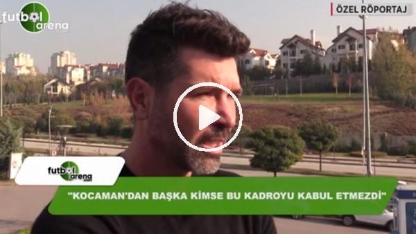 """Hakan Kutlu: """"Fenerbahçe kadro kalitesi olarak çok geride"""""""