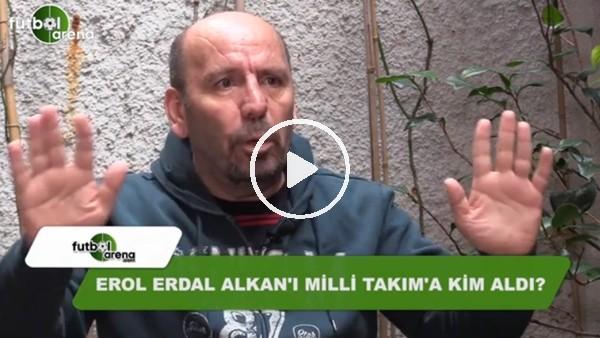 Atilla Türker, Erol Alkan olayını FutbolArena'ya anlattı