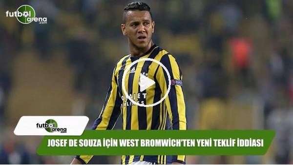 Josef de Souza için West Bromwich'ten yeni teklif iddiası