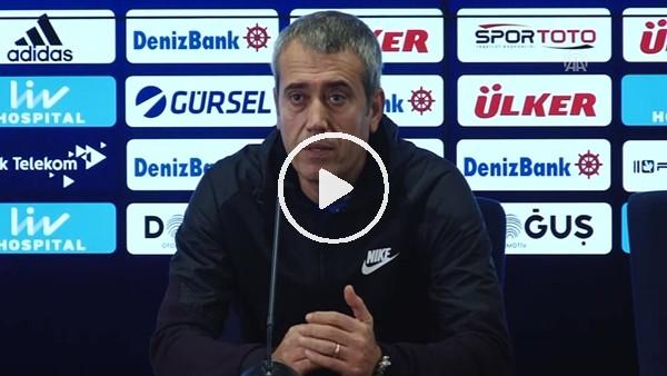 Kemal Özdeş'in Fenerbahçe maçı sonrası açıklamaları