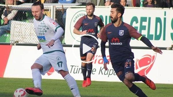 Giresunspor 3-1 Medipol Başakşehir (Maç özeti ve golleri)