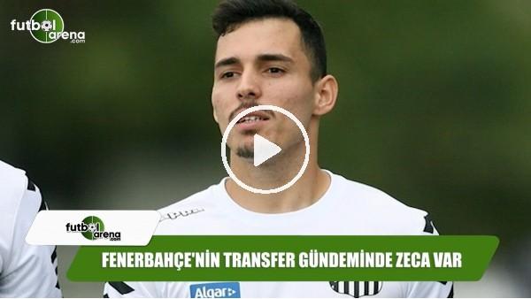 Fenerbahçe'nin transfer gündeminde Zeca var
