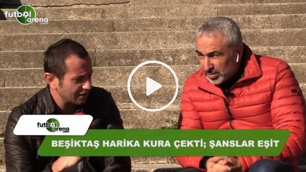 """Adnan Aybaba: """"Beşiktaş harika kura çekti, şanslar eşit"""""""