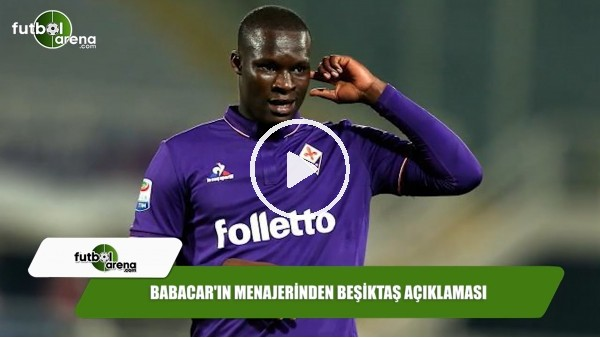 'Babacar'ın menajerinden Beşiktaş açıklaması