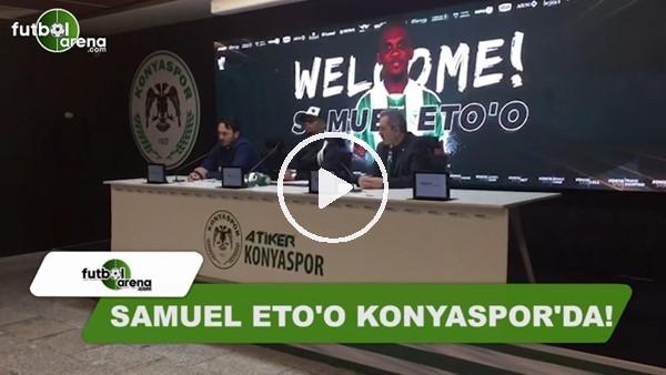 Samuel Eto'o, Konyaspor'a imzayı attı!