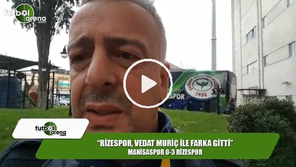 """Selim Denizalp: """"Rizespor, Vedat Muriç ile farka gitti"""""""