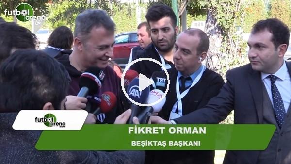 """Fikret Orman: """"Cenk Tosun transferi çok abartıldı bu normal"""""""