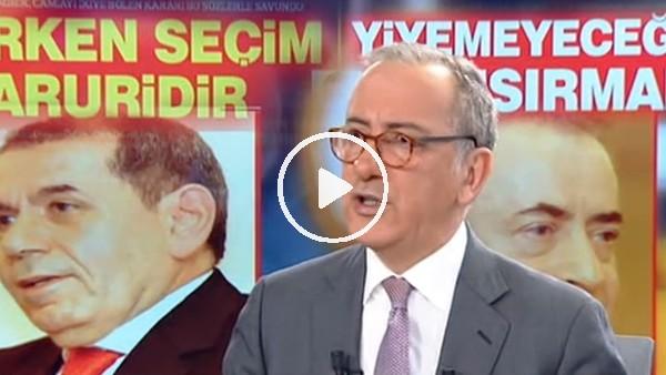 """Fatih Altaylı: """"Dursun Özbek seçilirse Galatasaray için felaket olur"""""""