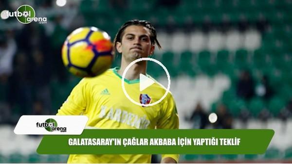Galatasaray'ın Çağlar Akbaba için yaptığı teklif