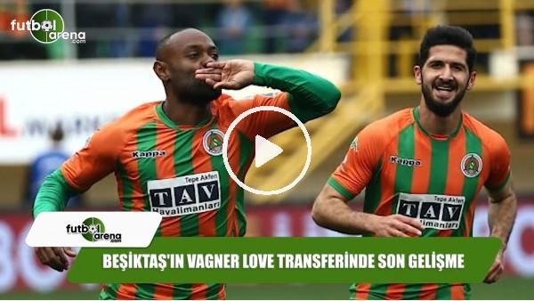 Beşiktaş'ın Vagner Love transferinde son gelişme