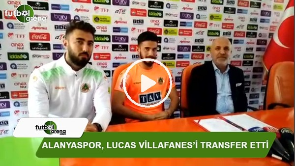 Alanyaspor, Lucas Villafanez'i transfer etti