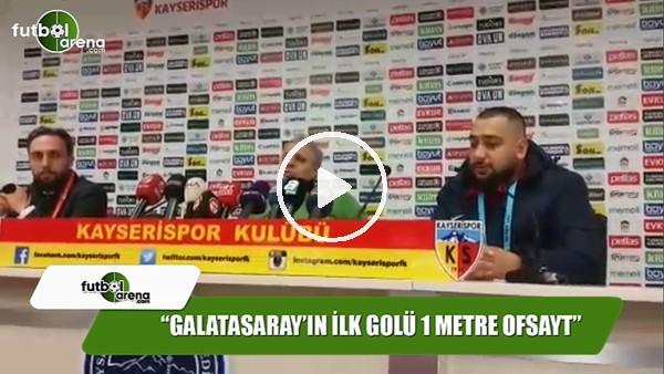 "Sumudica: ""Galatasaray'ın ilk golü 1 metre ofsayt"""