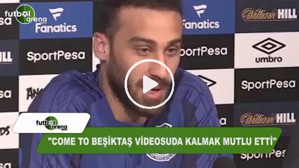 """Cenk Tosun: """"Come To Beşiktaş videosunda kalmak mutlu etti"""""""