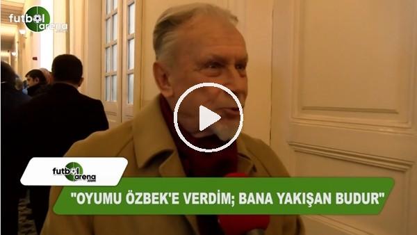 """Cengiz Özyalçın: """"Oyumu Dursun Özbek'e verdim; bana yakışan budur"""""""