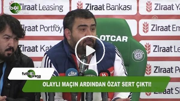 Ümit Özat olaylı Bursaspor maçının ardından sert çıktı