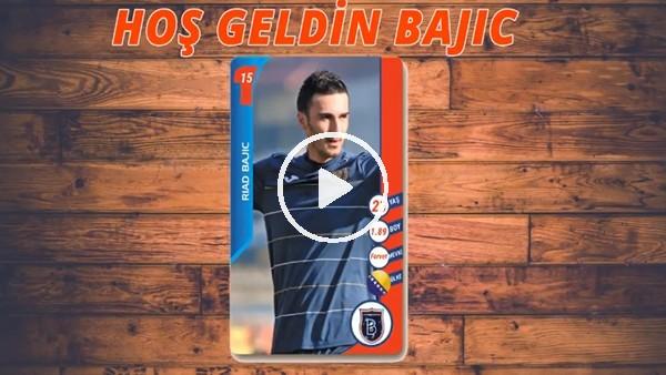 Medipol Başakşehir, Riad Bajic transferini böyle açıkladı