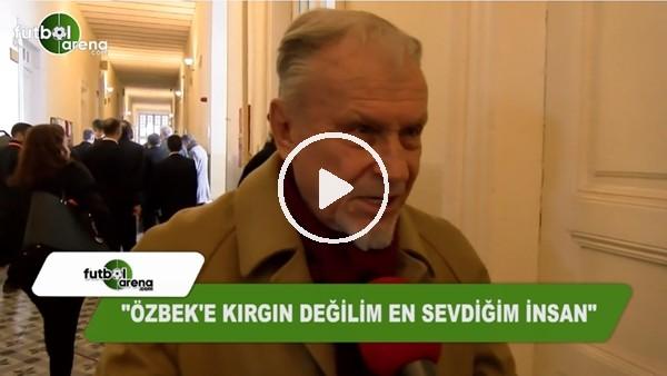 """Cengiz Özyalçın: """"Dursun Özbek'e kırgın değilim, en sevdiğim insan"""""""