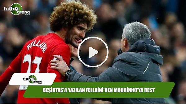 Beşiktaş'a yazılan Fellaini'den Mourinho'ya rest