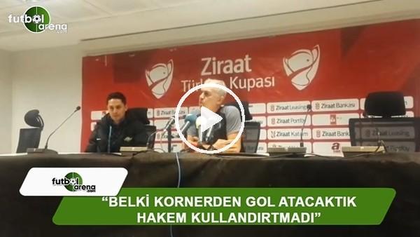 """İrfan Saraloğlu: """"Belki kornerden gol atacaktık hakem kullandırtmadı"""""""