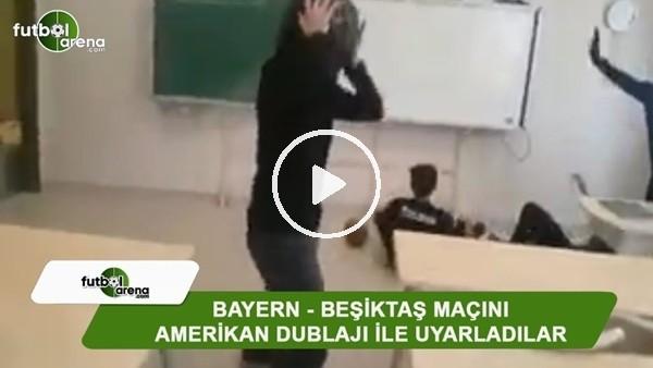 Bayern Münih - Beşiktaş maçını Amerikan dublajı ile uyarladılar