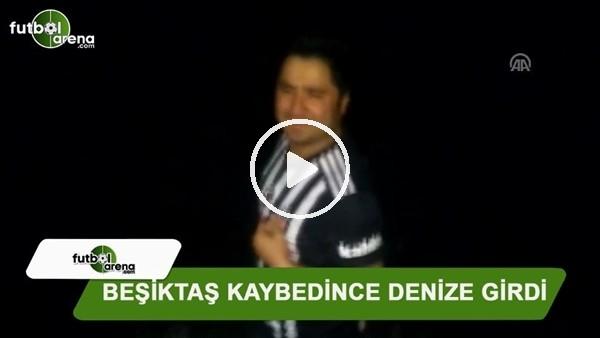 Beşiktaş kaybedince denize girdi