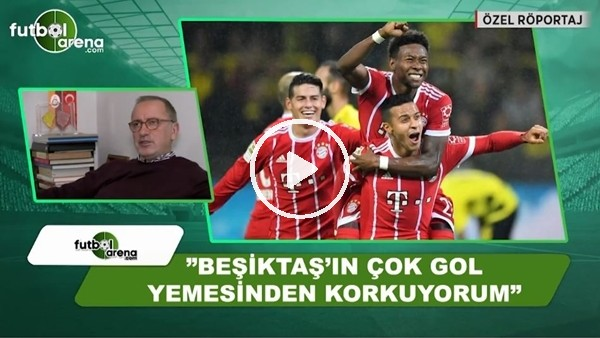 """Fatih Altaylı: """"Beşiktaş'ın Bayern Münih karşısında çok yemesinden korkuyorum"""""""