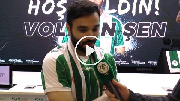 """Volkan Şen: """"Konyaspor benim için çok doğru bir karar"""""""