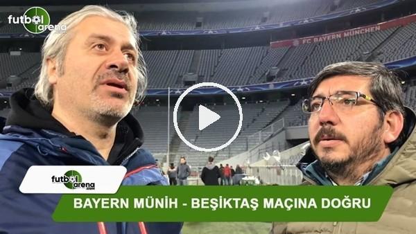 Erdal Cömert ve Orhan Yıldırım, Bayern Münih-Beşiktaş maçını değerlendirdi