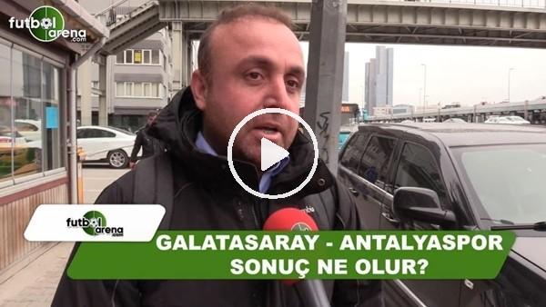 Galatasaray - Antalyaspor maçında sonuç ne olur?