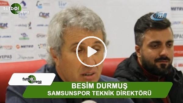 """Besim Durmuş: """"Korkak oynamadık"""""""