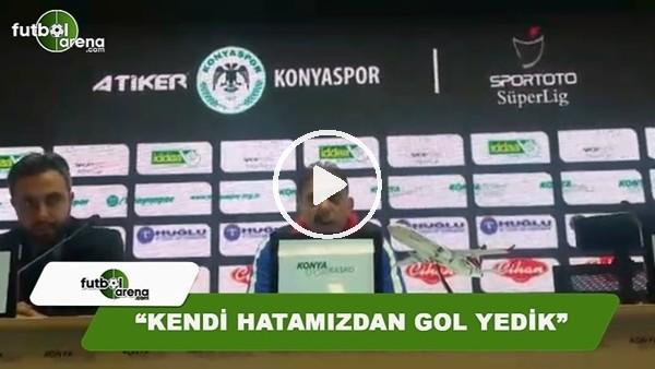 """Hakan Ertürk: """"Kendi hatamızdan gol yedik"""""""