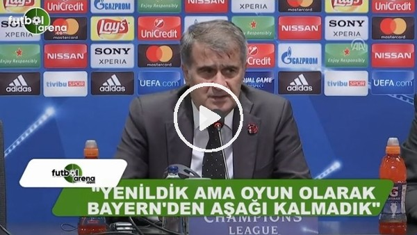 """Şenol Güneş: """"Yenildik ama Bayern Münih'ten aşağı kalmadık"""""""